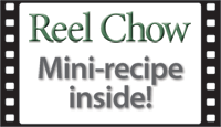 Reel Chow Mini-recipe inside!