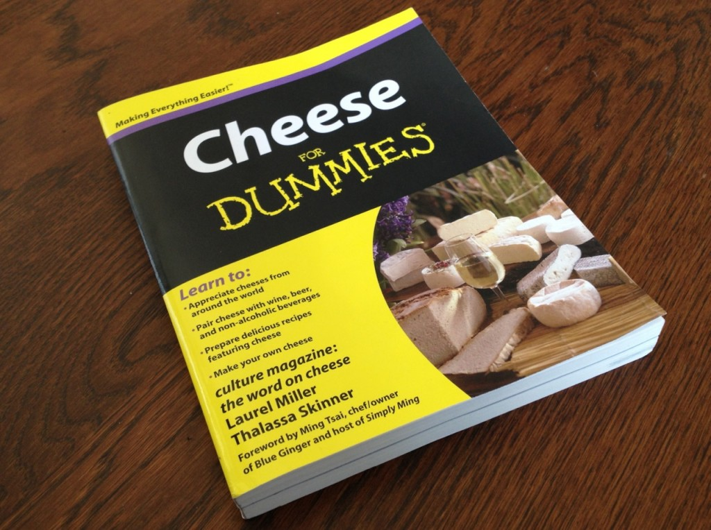 Cheese for Dummies by Laurel Miller and Thalassa Skinner. ©Reel Chow